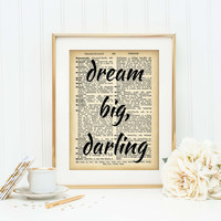 Motivational Quote Poster - Inspirational Art Print - Dream Big Darling - Lady Boss - Chic Office Decor