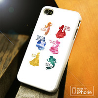 Disney Princesses Quotes iPhone 4(S),5(S),5C,SE,6(S),6(S) Plus Case