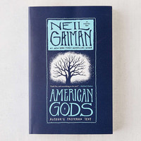 American Gods: Author's Preferred Text By Neil Gaiman | Urban Outfitters