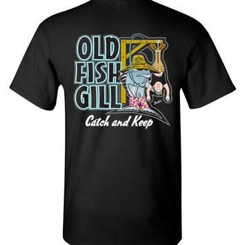 OLD FISH GILL CATCH AND KEEP T-SHIRT AND TANK TOP