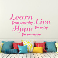Wall Decals Learn From Yesterday  Live for Today... Quote Decal Vinyl Stickers Home Bedroom Decor T88