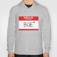 Hello My Name is Bae Hoody by Poppo Inc. | Society6