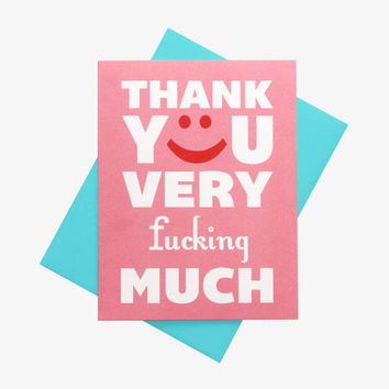 Funny Thank You Card - Thank You Very F****ing Much - Blank Card