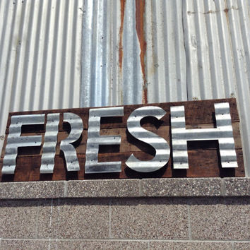 Sign Barn Wood Rustic Vintage Reclaimed Minimalist Words Patina Corrugated Steel Fresh 1800's Antique Country Cafe Restaurant Kitchen