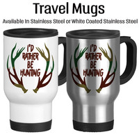 I'd Rather Be Hunting, Gift For Hunter, I Love To Hunt, Mug For Dad, Father's Day Gift, Hunting Is My Hobby, Coffee, Travel Mug, 14oz, Camo