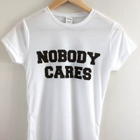 Nobody Cares Graphic Junior's Tee