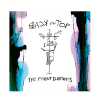 The Front Bottoms - Back On Top Vinyl LP