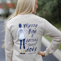 Messy Bun & Getting Things Done on Sand Long Sleeve