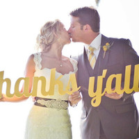 Thanks Y'all Wedding Sign - Thank You Prop for Southern Weddings (Item - TYL200)