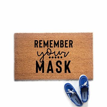 Remember Your Mask Reminder Doormat