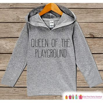Girls School Outfit - Queen of the Playground - Back to School Pullover - Kids Hipster Top - Kids Hoodie - School Outfit for Toddler Girls