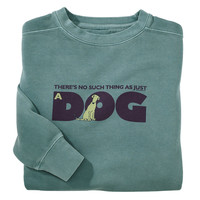 There is No Such Thing Crew Neck Sweatshirt - Dog Beds, Gates, Crates, Collars, Toys, Dog Clothing & Gifts
