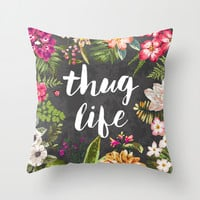 Thug Life Throw Pillow by Text Guy