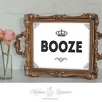 BOOZE sign printable sign party sign instant download signs printable signage wedding signs DIY signs retro art print printable art