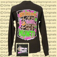 Girlie Girl Originals Move Over Boys Hunt Country Long Sleeve Bright T Shirt