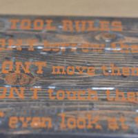 """Rustic Wood Sign """"Tool Rules"""" Rustic Wood Sign for Dad, Grandpa, Uncle or Brother"""