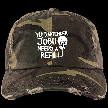 Jobu Needs a Refill Inspired Distressed Embroidered Dad Cap