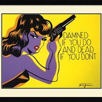 0-036936>Niagara Detroit Damned if you do and Dead if you dont Framed Art Print