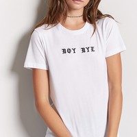 Boy Bye Graphic Tee - Women - New Arrivals - 2000188292 - Forever 21 Canada English