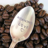 Hand Stamped Coffee Spoon Morning Love
