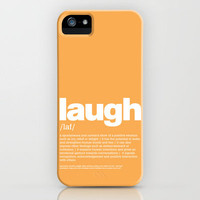define Laugh iPhone Case by Colli13 | Society6