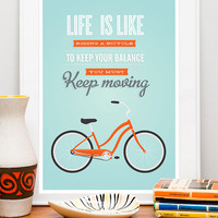 Bicycle art poster, quote print, inspirational quote, quote art, nursery decor, bike print, Life is like  riding bicycle