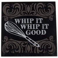 Prinz Whip It Good Plaque Home Decor Kitchen Wall Hanging Sign Quote Whisk