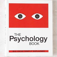 The Psychology Book: Big Ideas Simply Explained By DK Publishing