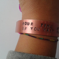 Imagine Dragons - Your Time Will Come If You Wait For It - handstamped bracalet