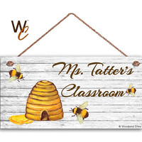 "Teacher Sign,Honey Bees and Bee Hive Personalized Sign, Teacher's Name, Classroom Door Sign, Gift For Teacher, 5"" x 10"" Sign, Made To Order"