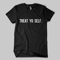 TREAT YO SELF T-shirt ,Parks and Recreation Mens Womens T-shirt ,Premium Quality!