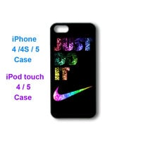 JUST DO IT -- iPhone 4 case, iphone 5 case, ipod touch 4, ipod touch 5 case, personalized phone case