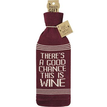 There's A Good Chance This Is Wine Knit Bottle Sock   Reusable Gift Bag for Gifting Wine