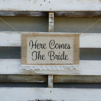 Here Comes  the Bride Burlap Banner, Rustic Wedding Decor, Burlap Wedding Sign, Flower Girl Sign