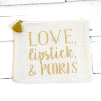Love, Lipstick, & Pearls Carry All