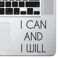 """I Can And I Will Sticker Decal MacBook Pro Air 13"""" 15"""" 17"""" Keyboard Keypad Mousepad Trackpad Laptop Retro Vintage Inspirational Text Quote"""