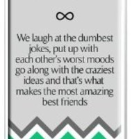 """Best Friends Quote iPhone 5 Cover - """"We laugh at the dumbest jokes, put up with the worst moods, go along with the craziest ideas, and that's what makes us the most amazing best friends"""" Chevron iPhone 5 Case with Best Friends Quote"""