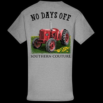 Southern Couture Classic No Days Off Tractor T-Shirt