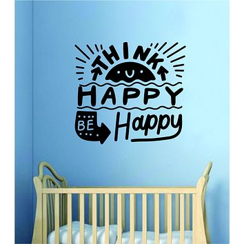 Think Happy Be Happy V2 Wall Decal Home Decor Bedroom Vinyl Sticker Quote Baby Teen Nursery Girl School Vibes Happy Inspirational
