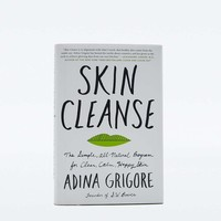 Skin Cleanse: The Simple, All-Natural Program for Clear, Calm, Happy Skin - Urban Outfitters