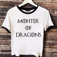 Mother of Dragons Game Of Thrones Ringer Tee