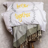 Better Together Pillow Cases - products