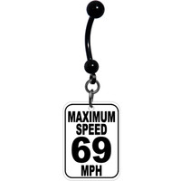 Maximum Speed 69 Traffic Sign Belly Ring | Body Candy Body Jewelry
