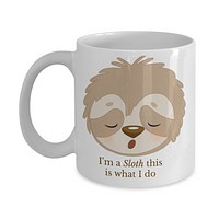 Funny Sloth Coffee Mug sloth lovers gift birthday gifts for her him cute unique custom cup