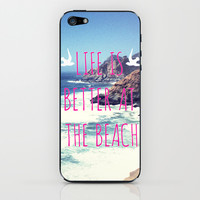 Life Is Better At The Beach iPhone & iPod Skin by SabineD