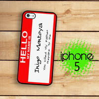 iPhone 5 Case Hello My Name is / Hard Case For iPhone 5 Inigo Montoya Name Tag. Plastic or Rubber Trim