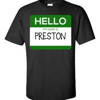Hello My Name Is PRESTON v1-Unisex Tshirt