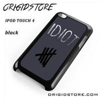 Idiot 5sos Hater For Ipod 4 Case Please Make Sure Your Device With Message Case UY
