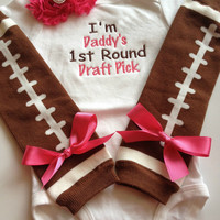 Baby Girl outfit - Fathers Day Football Outfit - baby girl outfit - football legwarmers - I'm daddy's first round draft pick - baby photo pr