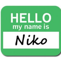 Niko Hello My Name Is Mouse Pad